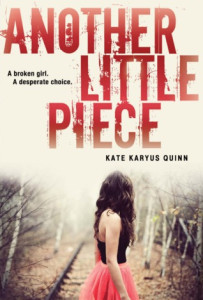 The cover of Another Little Piece by Kate Karyus Quinn