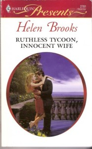 Cover of Ruthless Tycoon, Innocent Wife by Helen Brooks